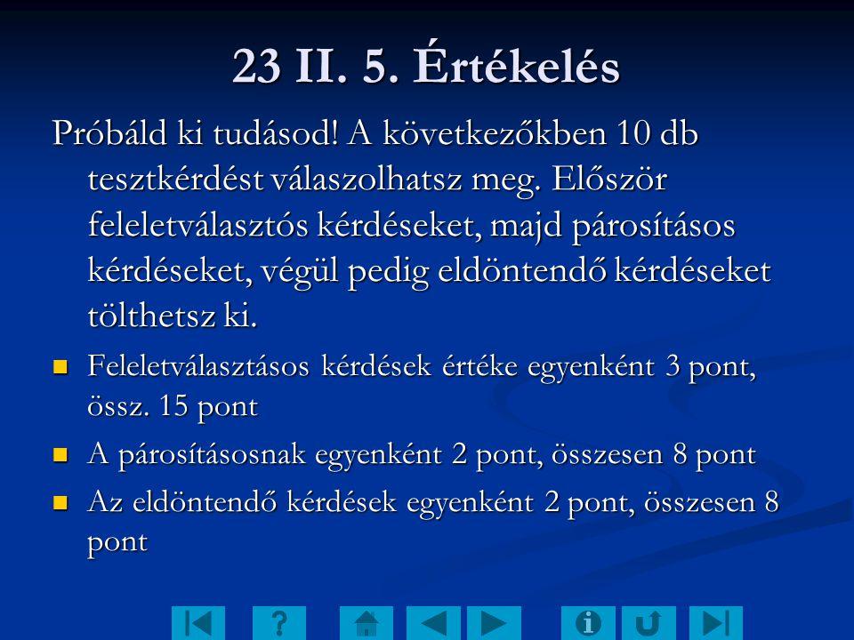 23 II. 5. Értékelés