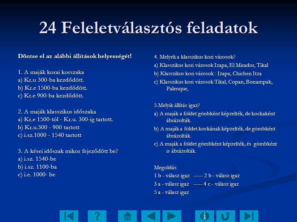 24 Feleletválasztós feladatok