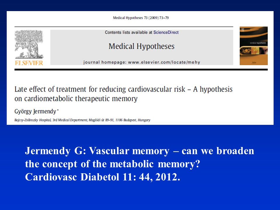 Jermendy G: Vascular memory – can we broaden