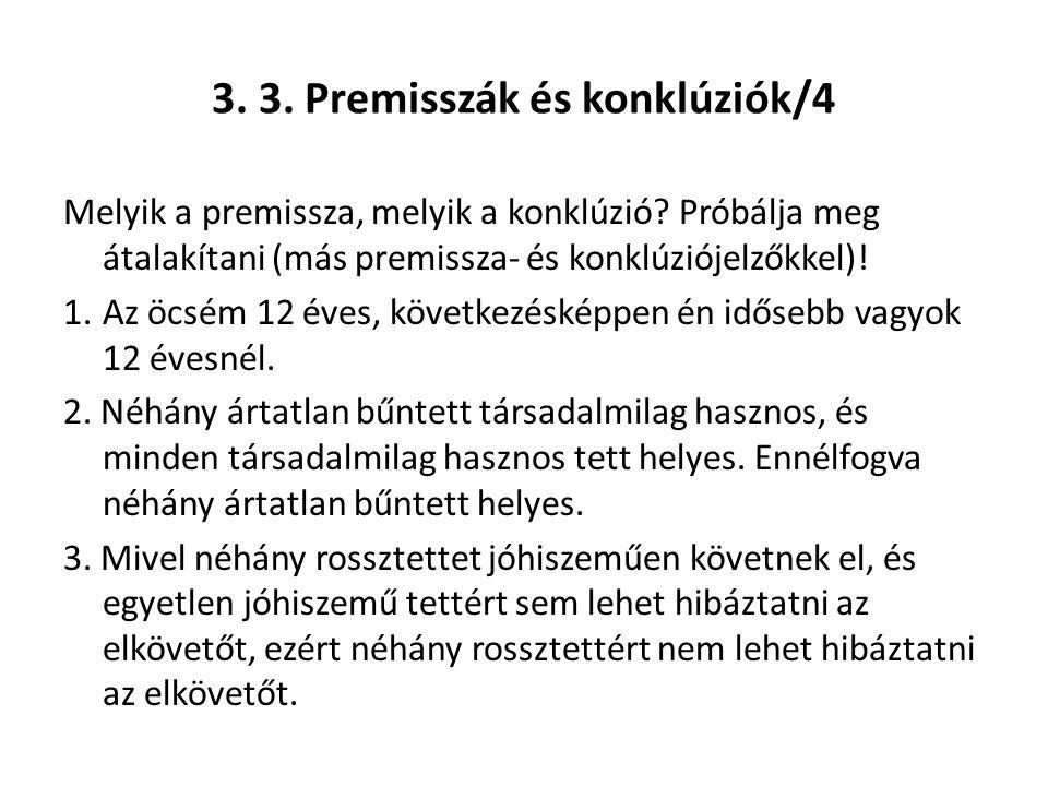 3. 3. Premisszák és konklúziók/4
