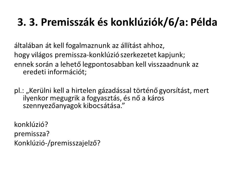 3. 3. Premisszák és konklúziók/6/a: Példa