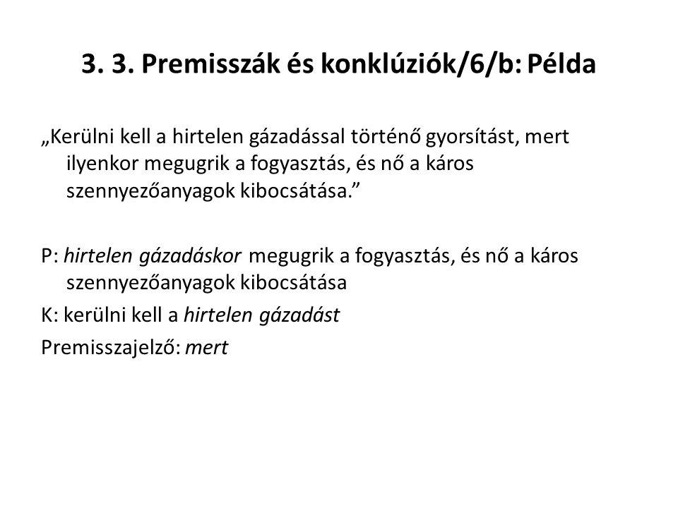 3. 3. Premisszák és konklúziók/6/b: Példa