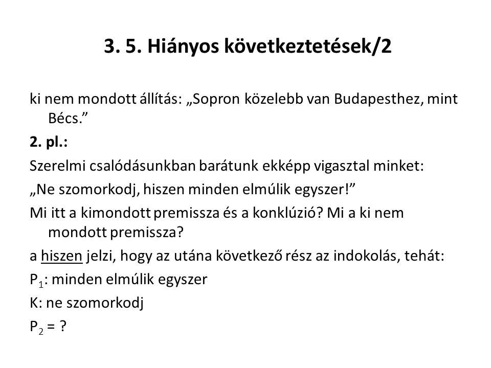 3. 5. Hiányos következtetések/2