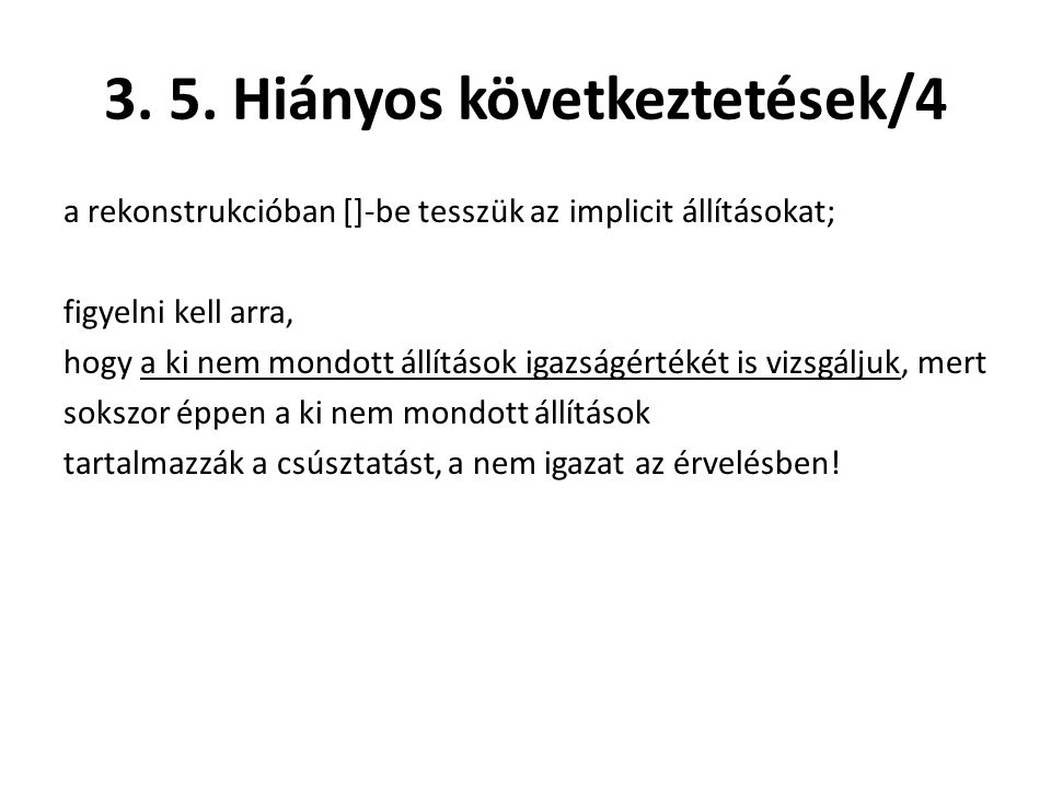 3. 5. Hiányos következtetések/4