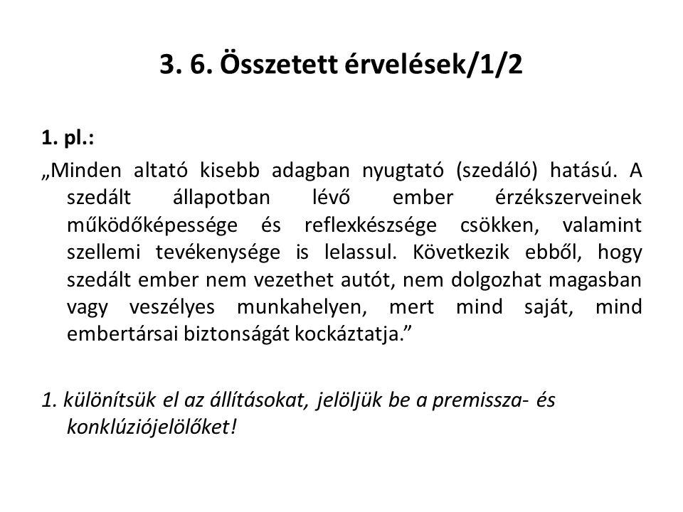 3. 6. Összetett érvelések/1/2