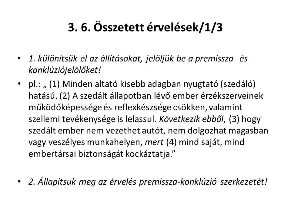 3. 6. Összetett érvelések/1/3