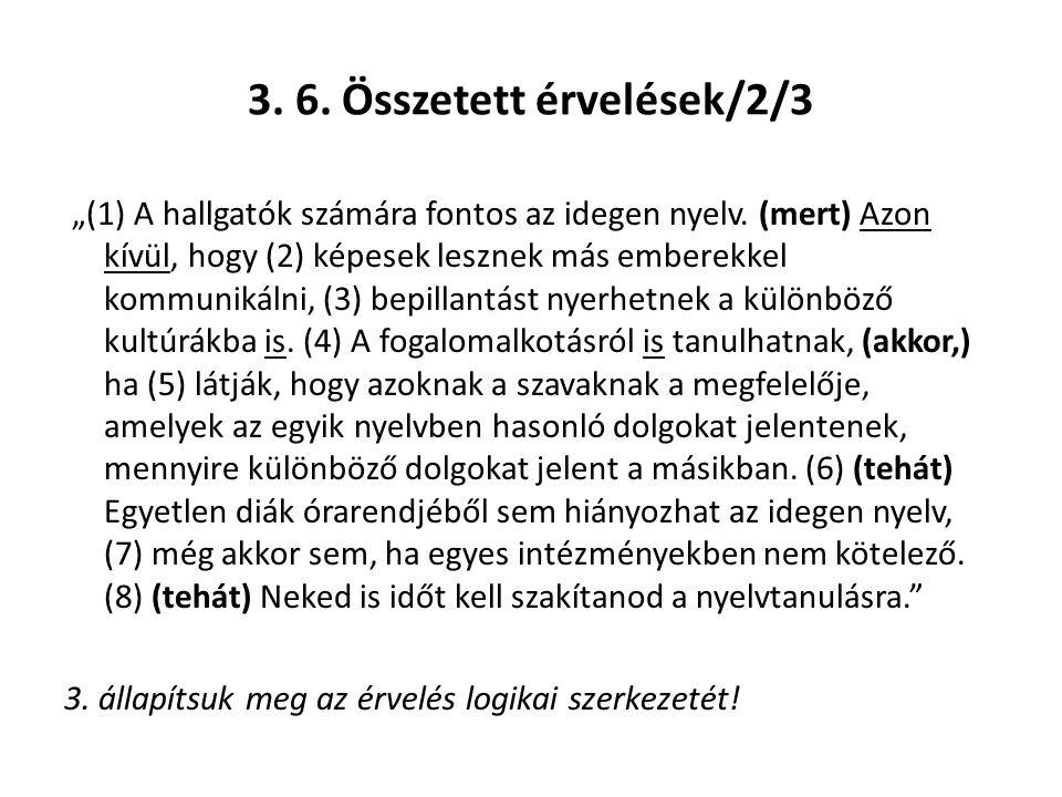 3. 6. Összetett érvelések/2/3