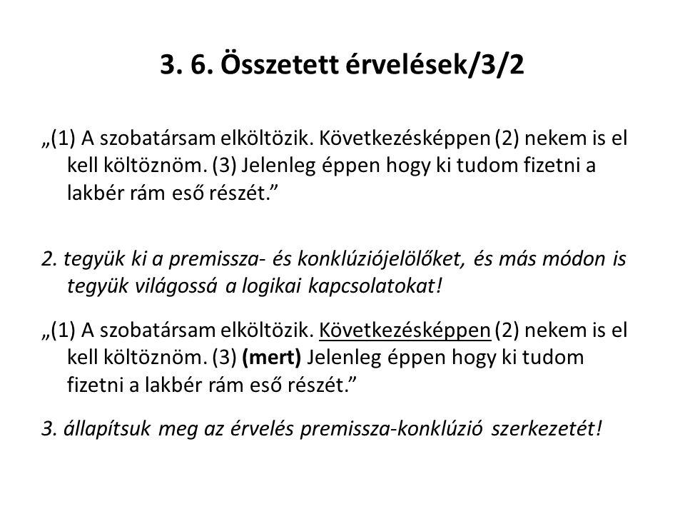 3. 6. Összetett érvelések/3/2