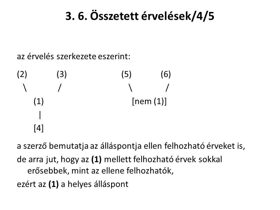 3. 6. Összetett érvelések/4/5