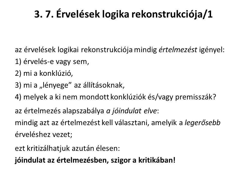 3. 7. Érvelések logika rekonstrukciója/1