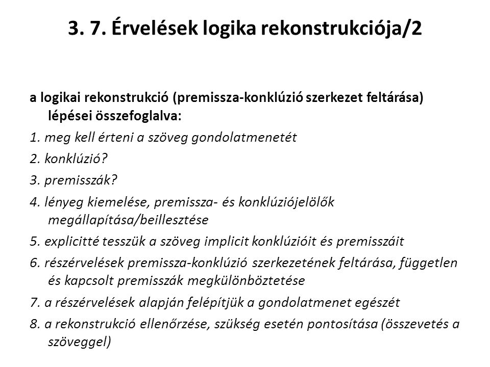 3. 7. Érvelések logika rekonstrukciója/2