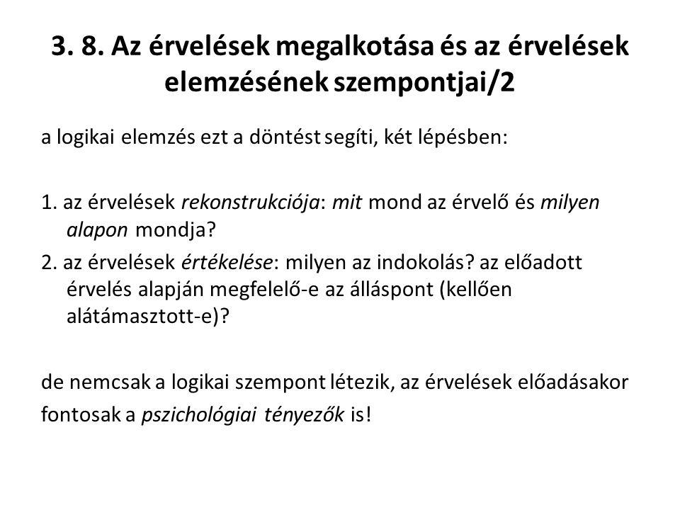 3. 8. Az érvelések megalkotása és az érvelések elemzésének szempontjai/2