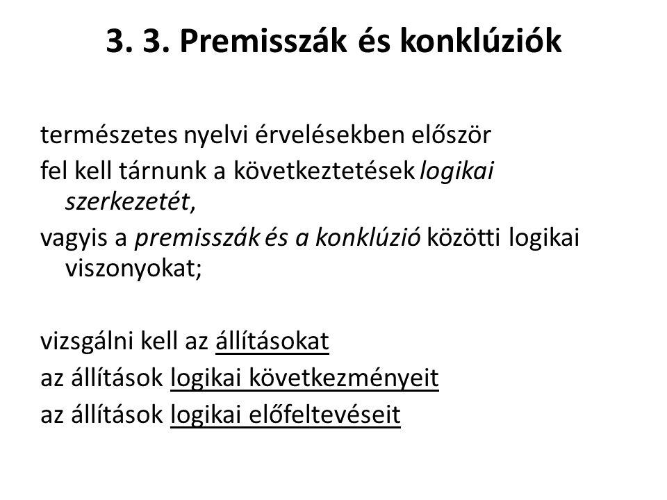 3. 3. Premisszák és konklúziók