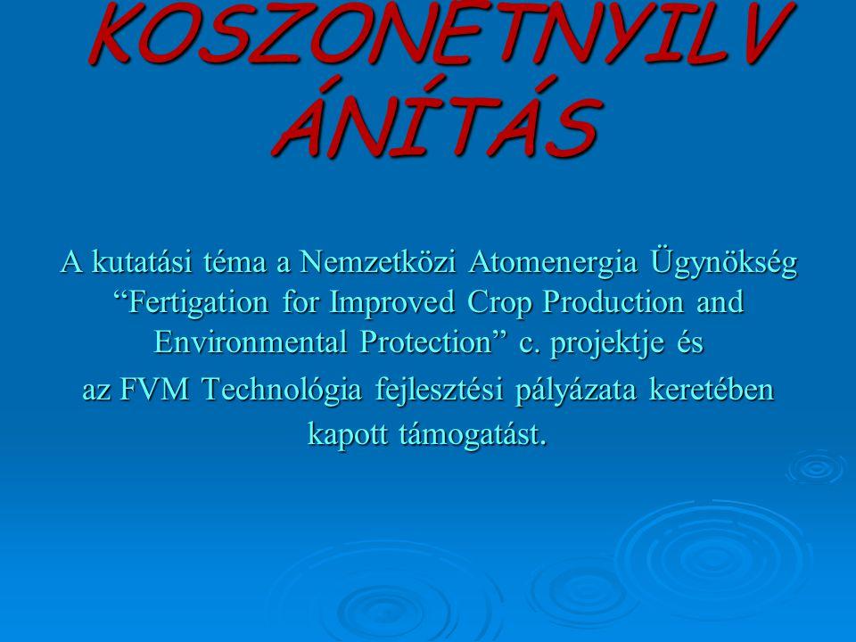 az FVM Technológia fejlesztési pályázata keretében kapott támogatást.