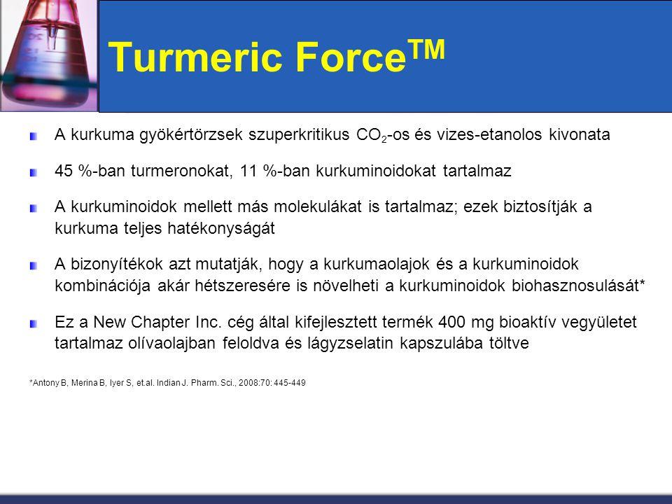 Turmeric ForceTM A kurkuma gyökértörzsek szuperkritikus CO2-os és vizes-etanolos kivonata. 45 %-ban turmeronokat, 11 %-ban kurkuminoidokat tartalmaz.