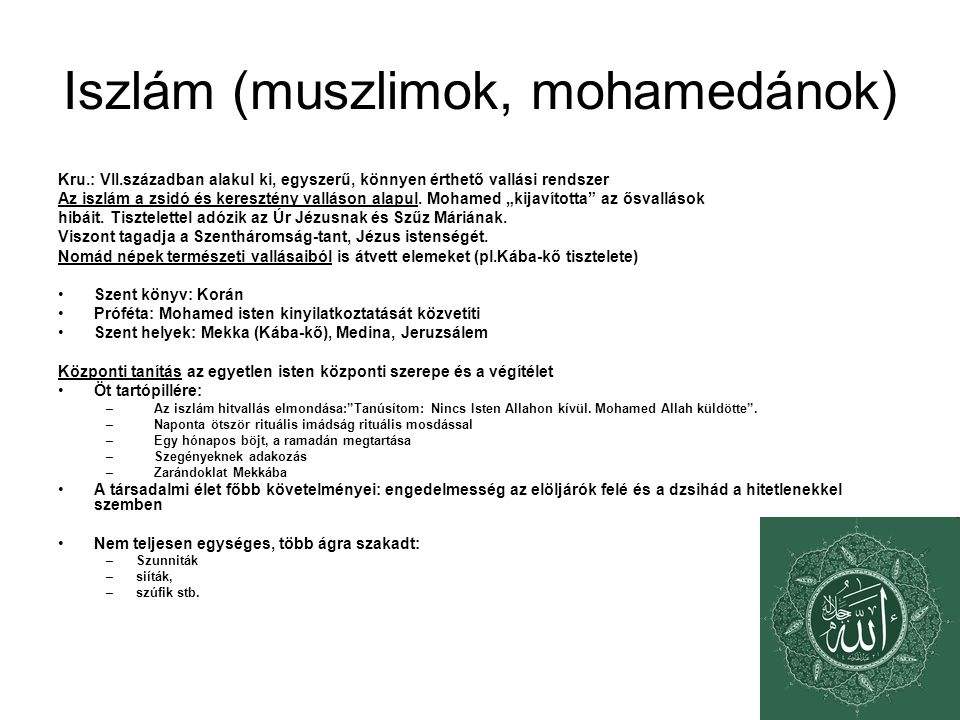 Iszlám (muszlimok, mohamedánok)