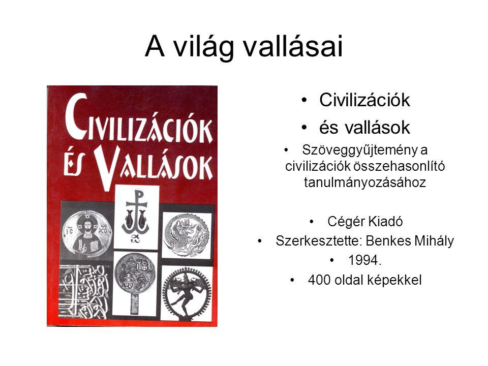 A világ vallásai Civilizációk és vallások