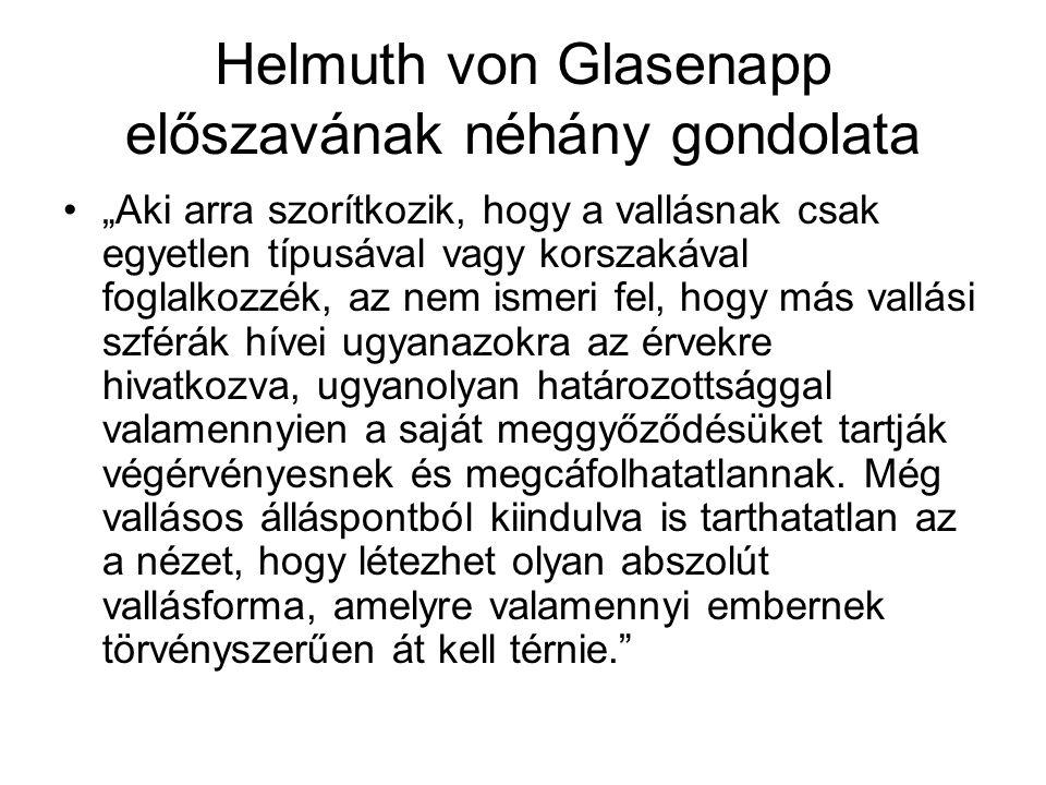 Helmuth von Glasenapp előszavának néhány gondolata