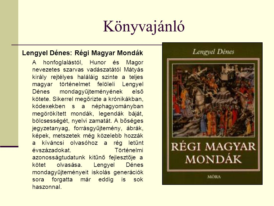 Könyvajánló Lengyel Dénes: Régi Magyar Mondák