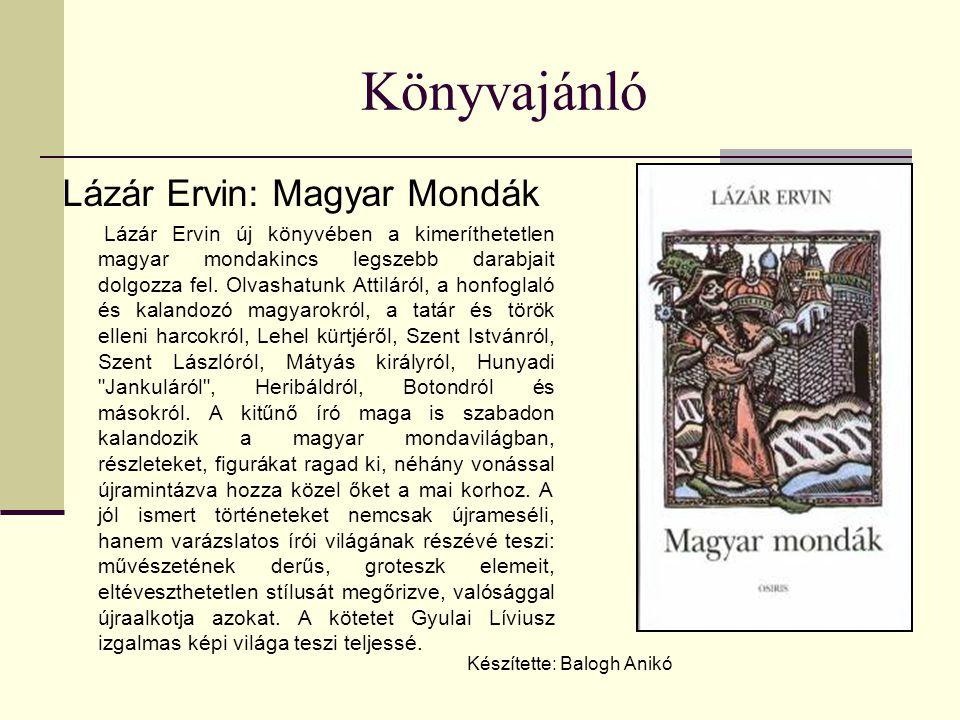Könyvajánló Lázár Ervin: Magyar Mondák
