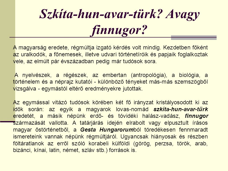 Szkíta-hun-avar-türk Avagy finnugor