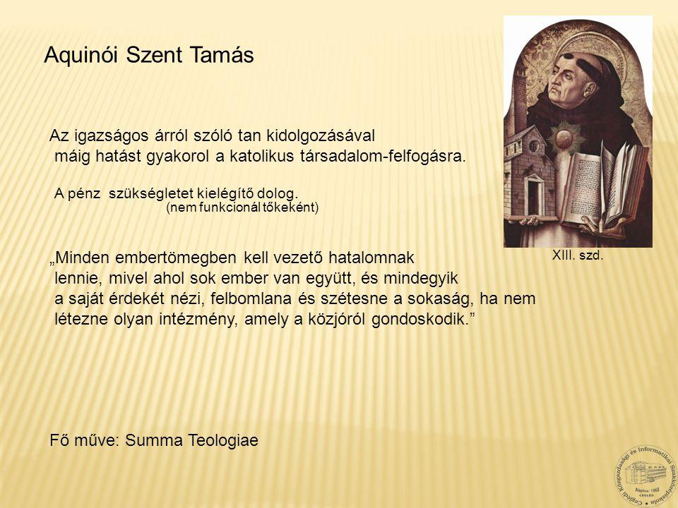 Aquinói Szent Tamás Az igazságos árról szóló tan kidolgozásával