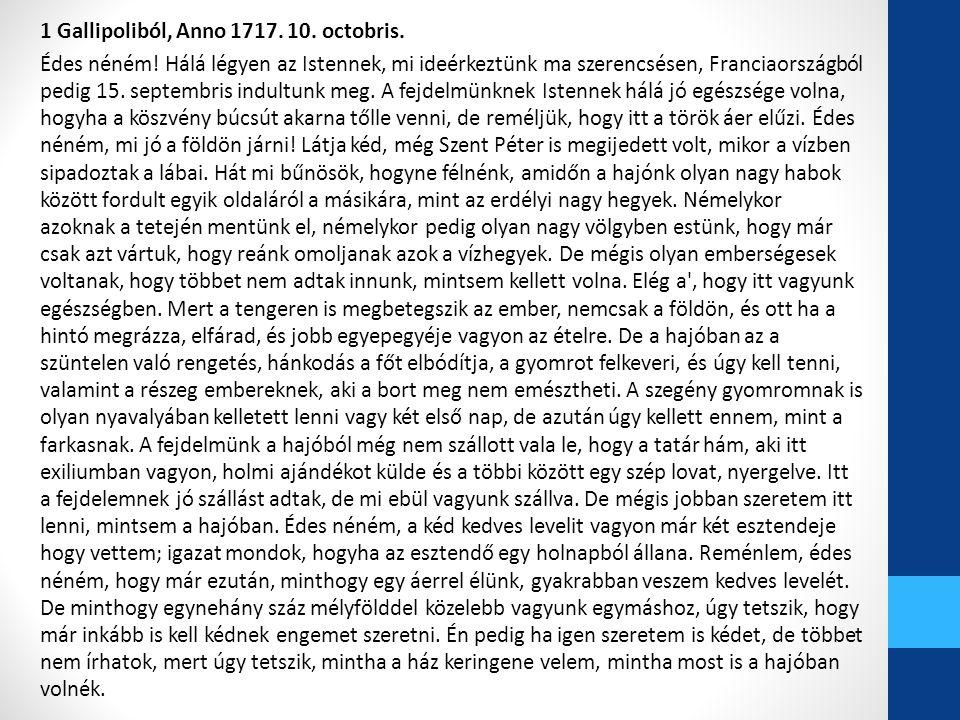 1 Gallipoliból, Anno 1717. 10. octobris. Édes néném