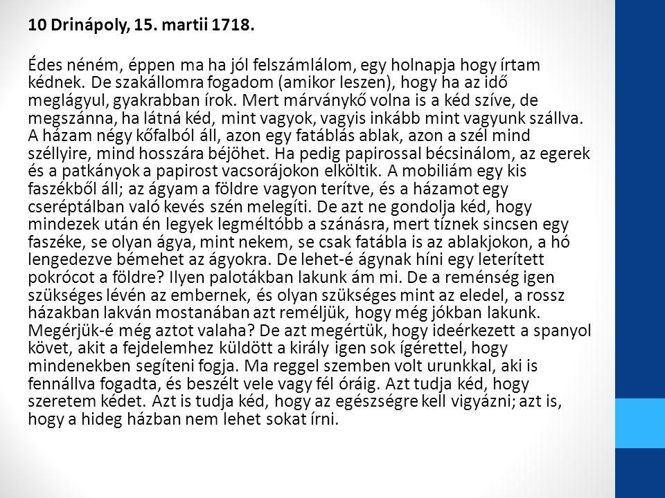 10 Drinápoly, 15. martii 1718.
