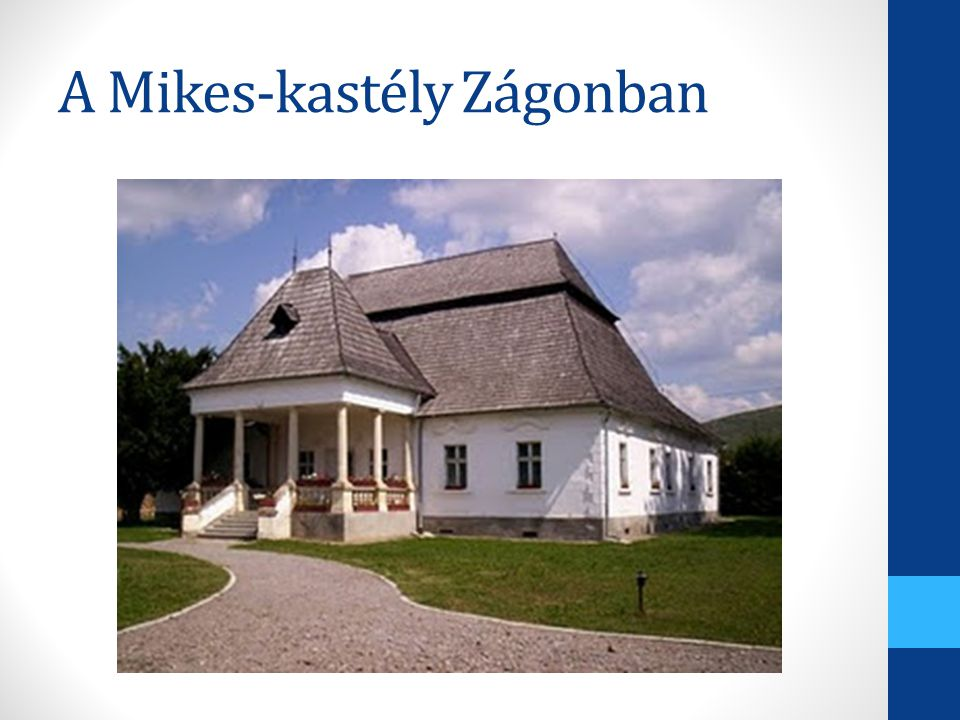 A Mikes-kastély Zágonban