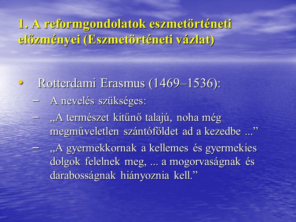 Rotterdami Erasmus (1469–1536):