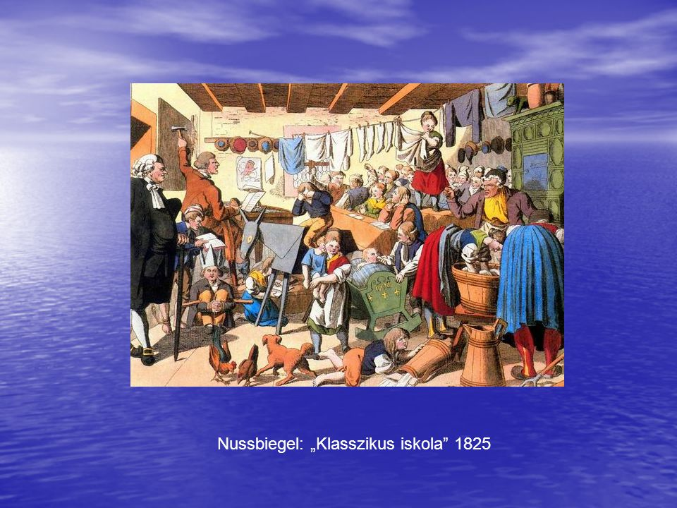 "Nussbiegel: ""Klasszikus iskola 1825"