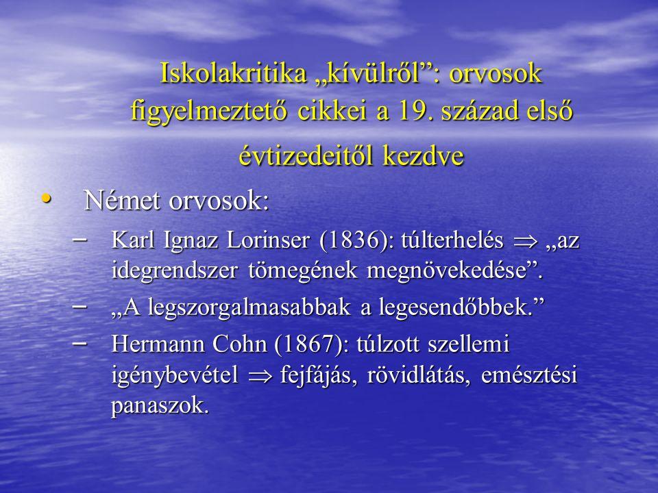 """Iskolakritika """"kívülről : orvosok figyelmeztető cikkei a 19"""