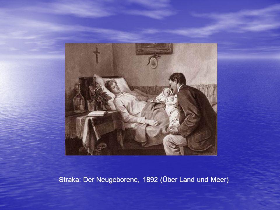 Straka: Der Neugeborene, 1892 (Über Land und Meer)