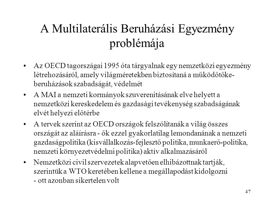 A Multilaterális Beruházási Egyezmény problémája