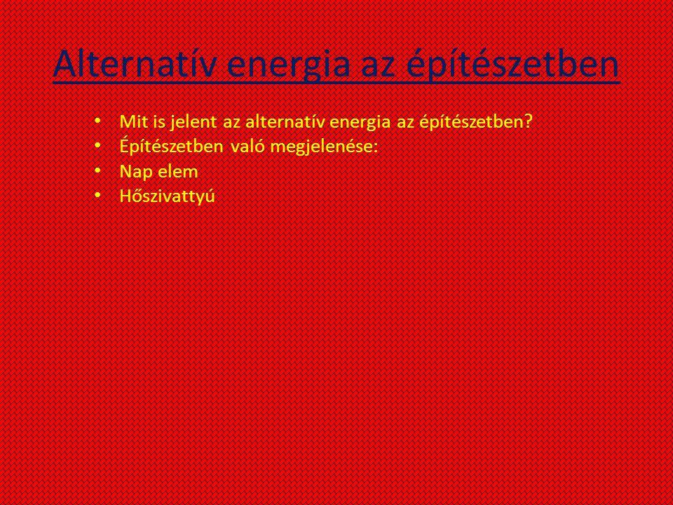 Alternatív energia az építészetben