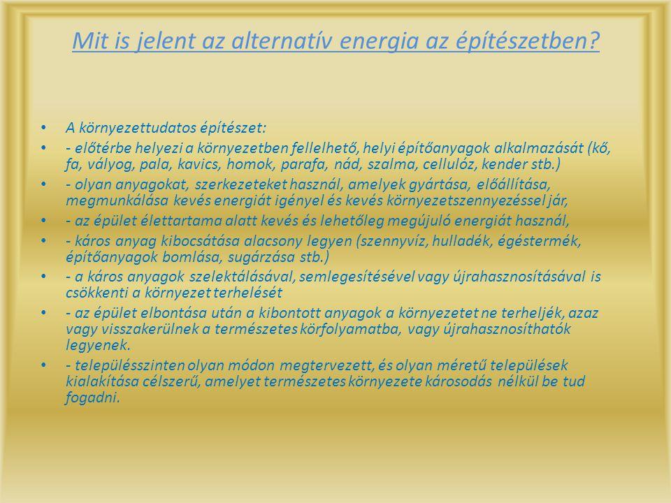 Mit is jelent az alternatív energia az építészetben