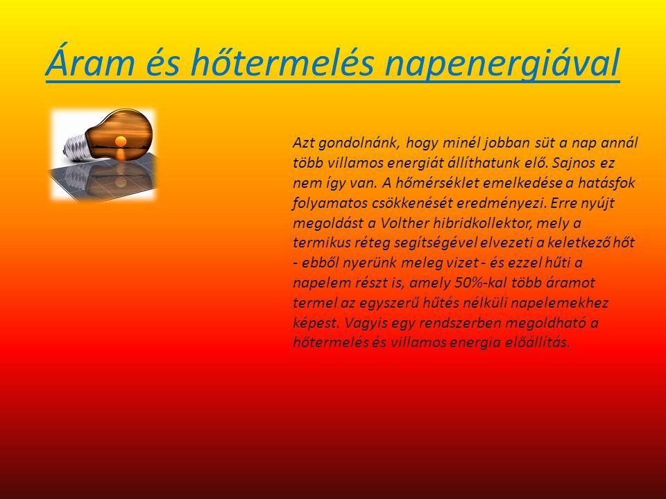 Áram és hőtermelés napenergiával