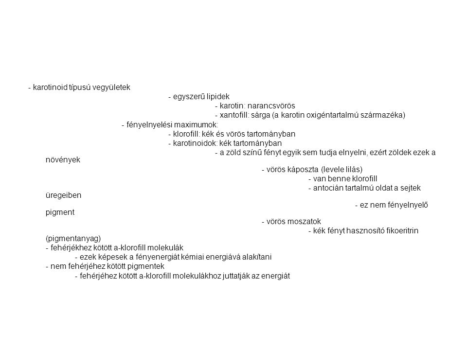 - karotinoid típusú vegyületek