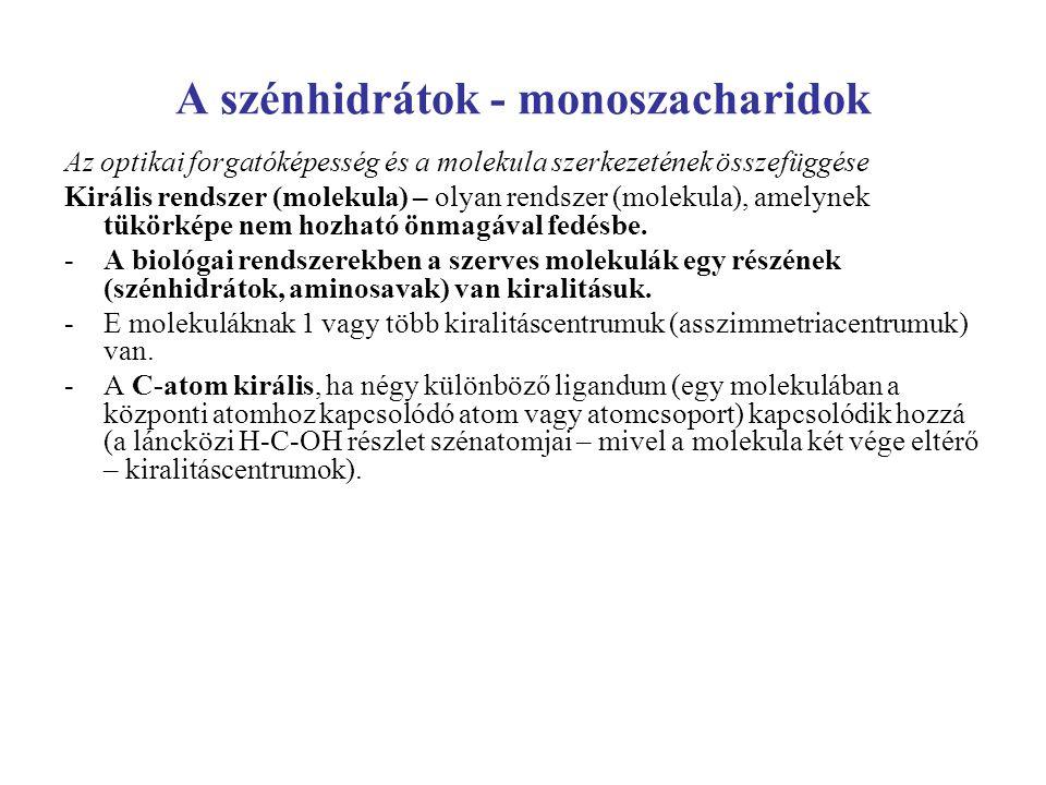 A szénhidrátok - monoszacharidok
