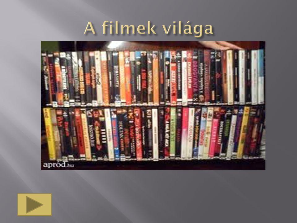 A filmek világa