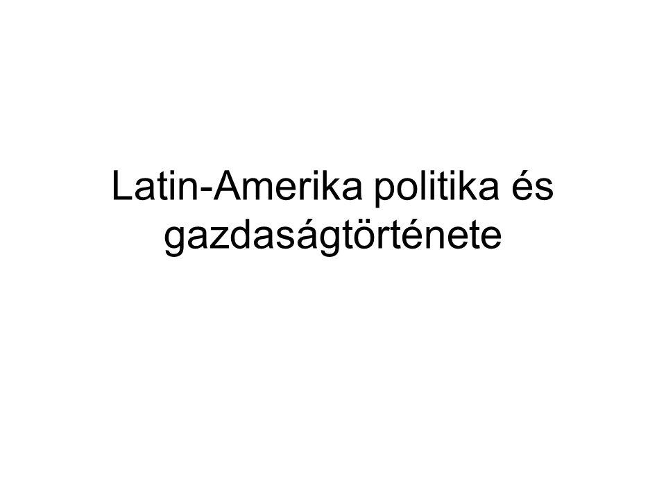 Latin-Amerika politika és gazdaságtörténete