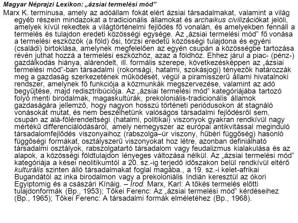 """Magyar Néprajzi Lexikon: """"ázsiai termelési mód"""
