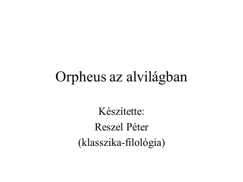 Készítette: Reszel Péter (klasszika-filológia)