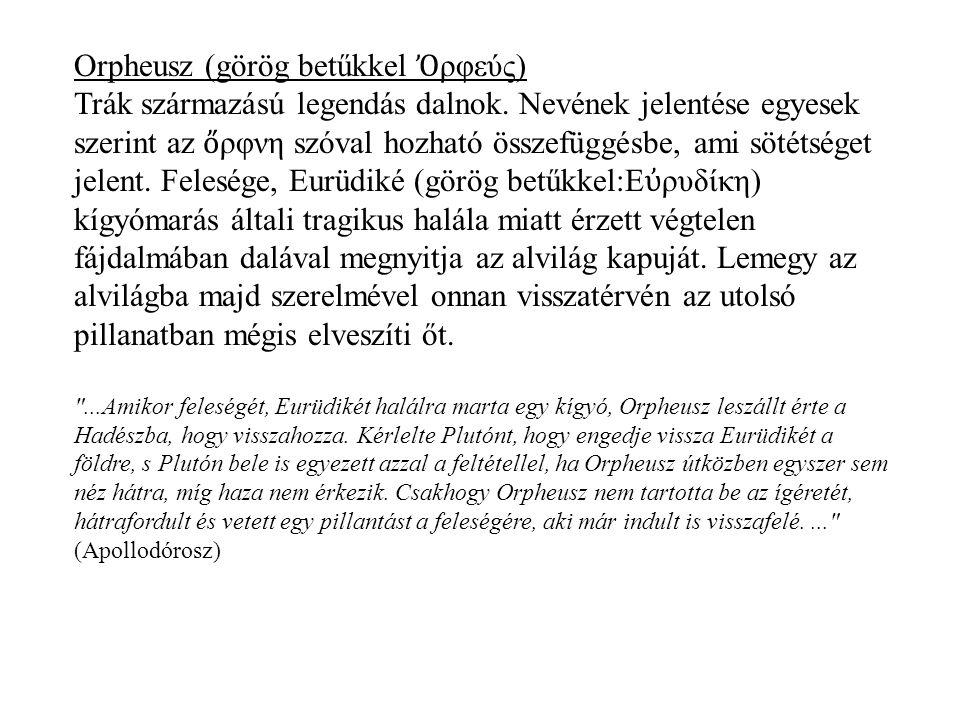 Orpheusz (görög betűkkel Ὀρφεύς)