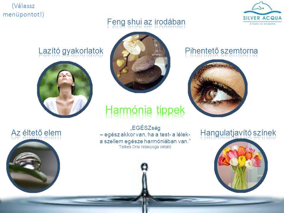 Harmónia tippek Feng shui az irodában Lazító gyakorlatok