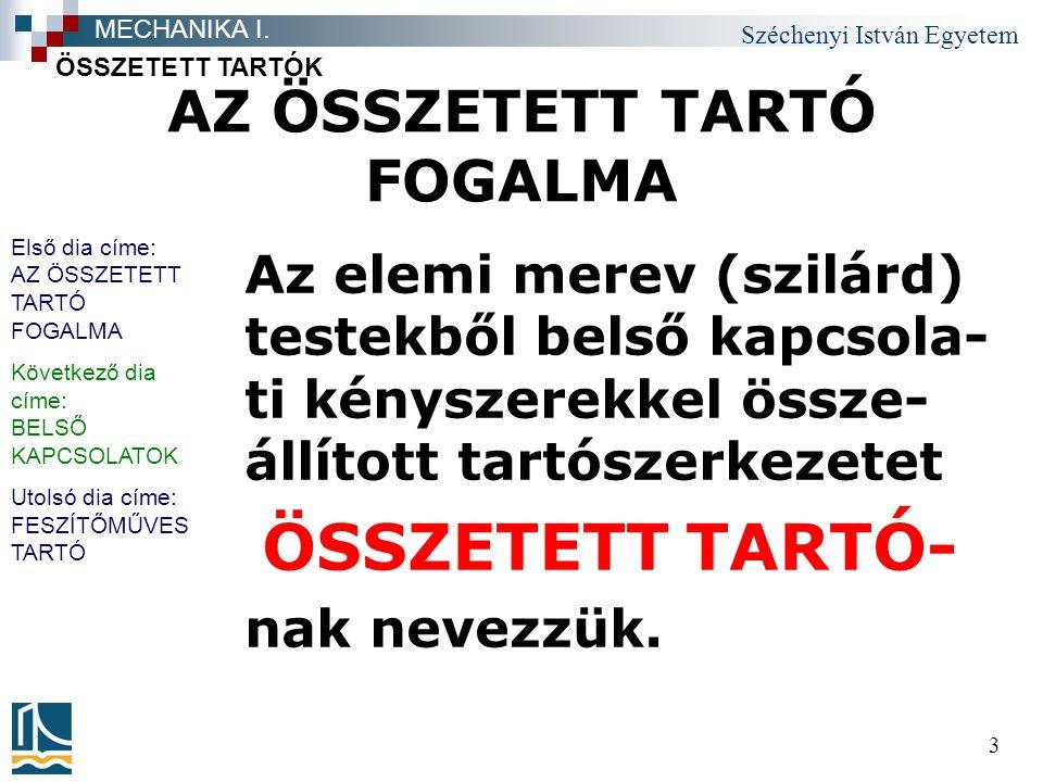 AZ ÖSSZETETT TARTÓ FOGALMA