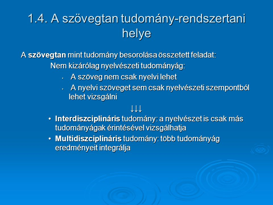 1.4. A szövegtan tudomány-rendszertani helye