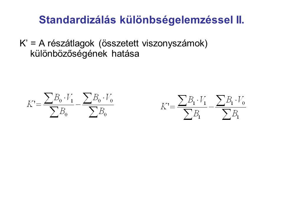 Standardizálás különbségelemzéssel II.