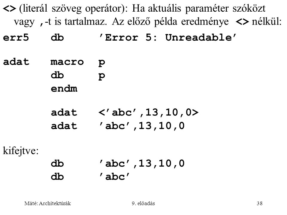 err5 db 'Error 5: Unreadable' adat macro p db p endm