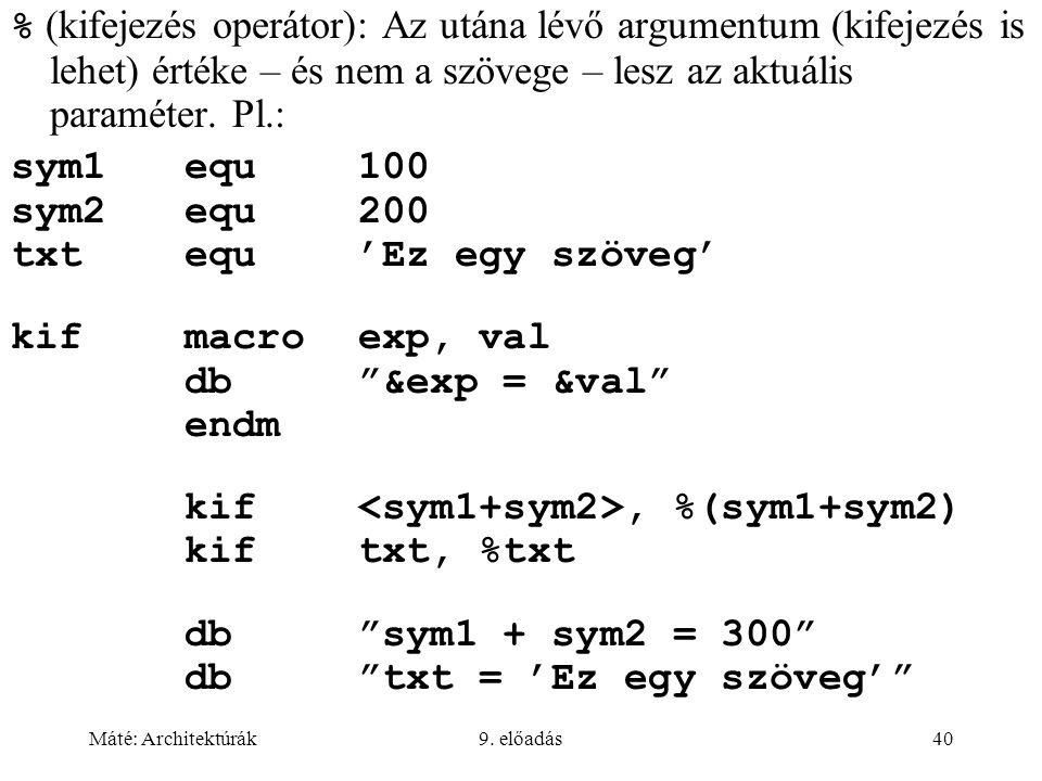 kif <sym1+sym2>, %(sym1+sym2) kif txt, %txt